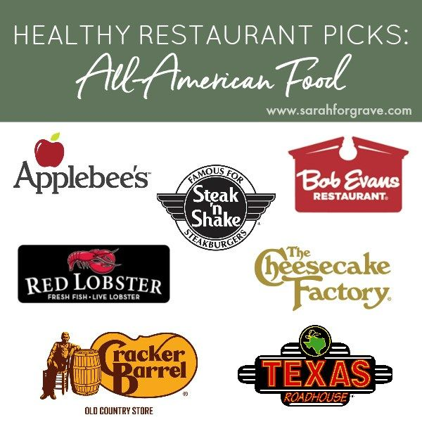 Looking for healthy menu options? Check out these recommended picks at 7 All-American restaurants, including Applebee's, Cheesecake Factory, & Bob Evan's. | www.sarahforgrave.com
