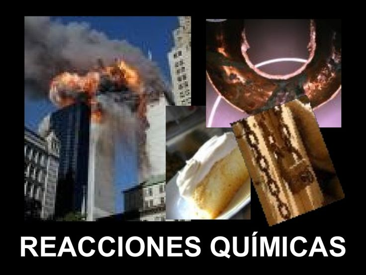 Reacciones quimicas by Elizabeth Foxworth via slideshare