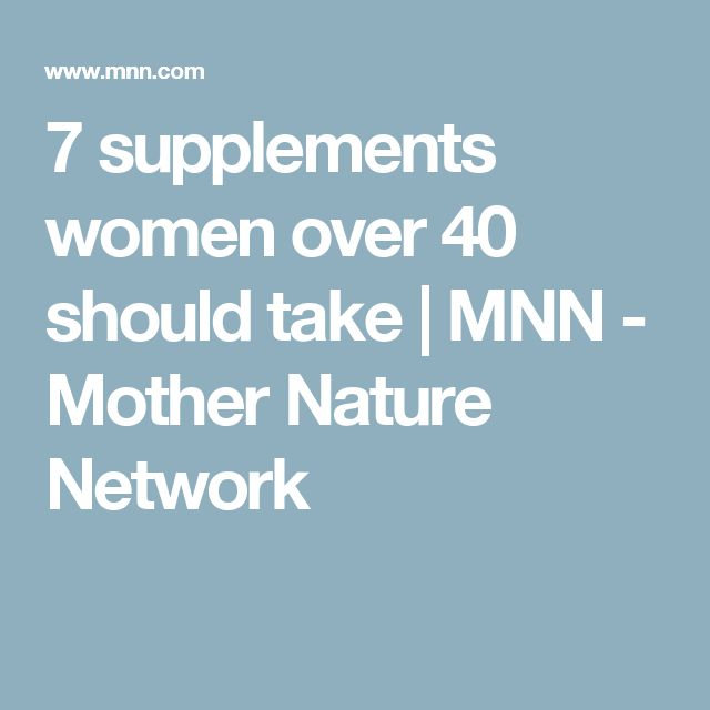 7 supplements women over 40 should take | MNN - Mother Nature Network
