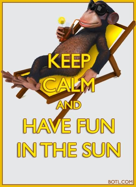 KEEP CALM and HAVE FUN IN THE SUN (♪♫ Click the enlarged image/link to hear the music ♪♫)  http://botl.com/shr/acNh3JNX #KeepCalm #sun #sunshine