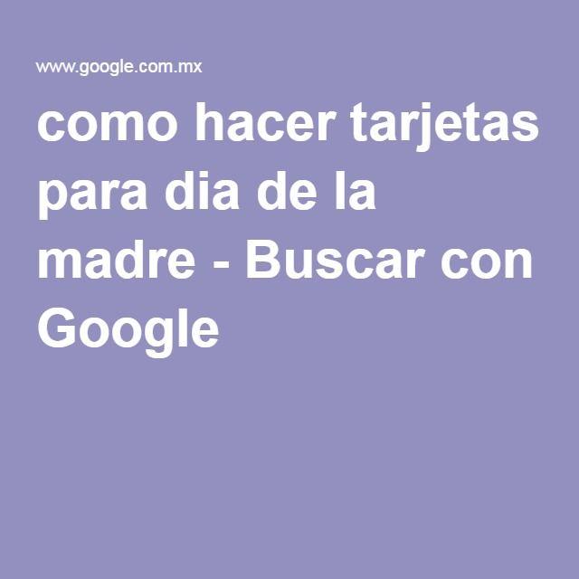 como hacer tarjetas para dia de la madre - Buscar con Google