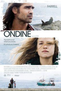 """Ondine.""  An Irish fisherman discovers a woman in his fishing net who he believes to be a Selke (a water nymph).  This is a charming movie, directed by Neil Jordan, with Colin Farrell.  I highly recommend it."