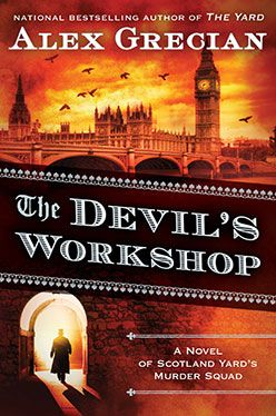 The Devil's Workshop by Alex Grecian - Alex Grecian