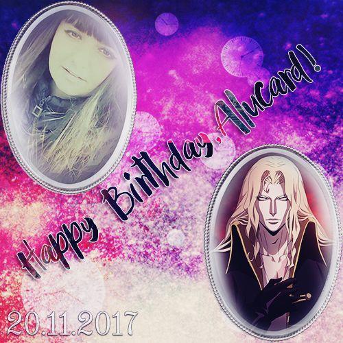 Happy Birthday,Alucard! -My Edit-