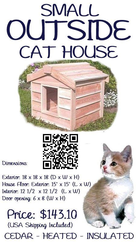 Cat Outside House Sale - The Small Outside Cat House , is large enough to house 1 averaged sized cat. This house has been individually hand crafted by expert workman, from Canadian Northern White cedar, the wood of choice for long-lasting outdoor use. The small outdoor cat house is custom insulated with Thermal-Ply insulation placed inside the floors, walls and ceiling, PRICE: $143.10 - #outsidecathouse #outdoorcathouse #catoutsidehouse http://www.catbedandtoy.com/outdoorcathouse