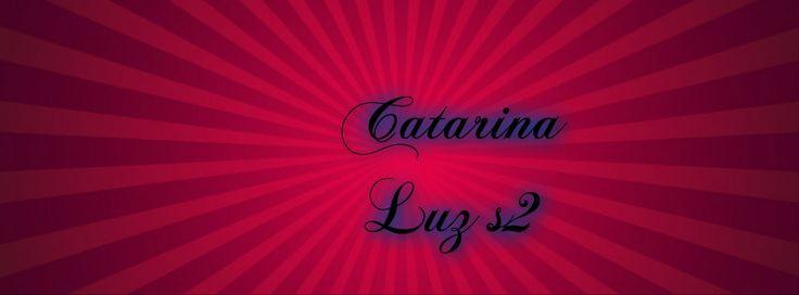 Catarina Luz  s2