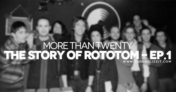 More Than Twenty. The Story Of Rototom - Ep.1