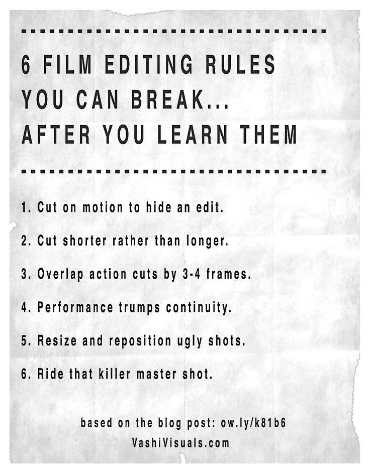 6 Film Editing Rules you can break... after you learn them.