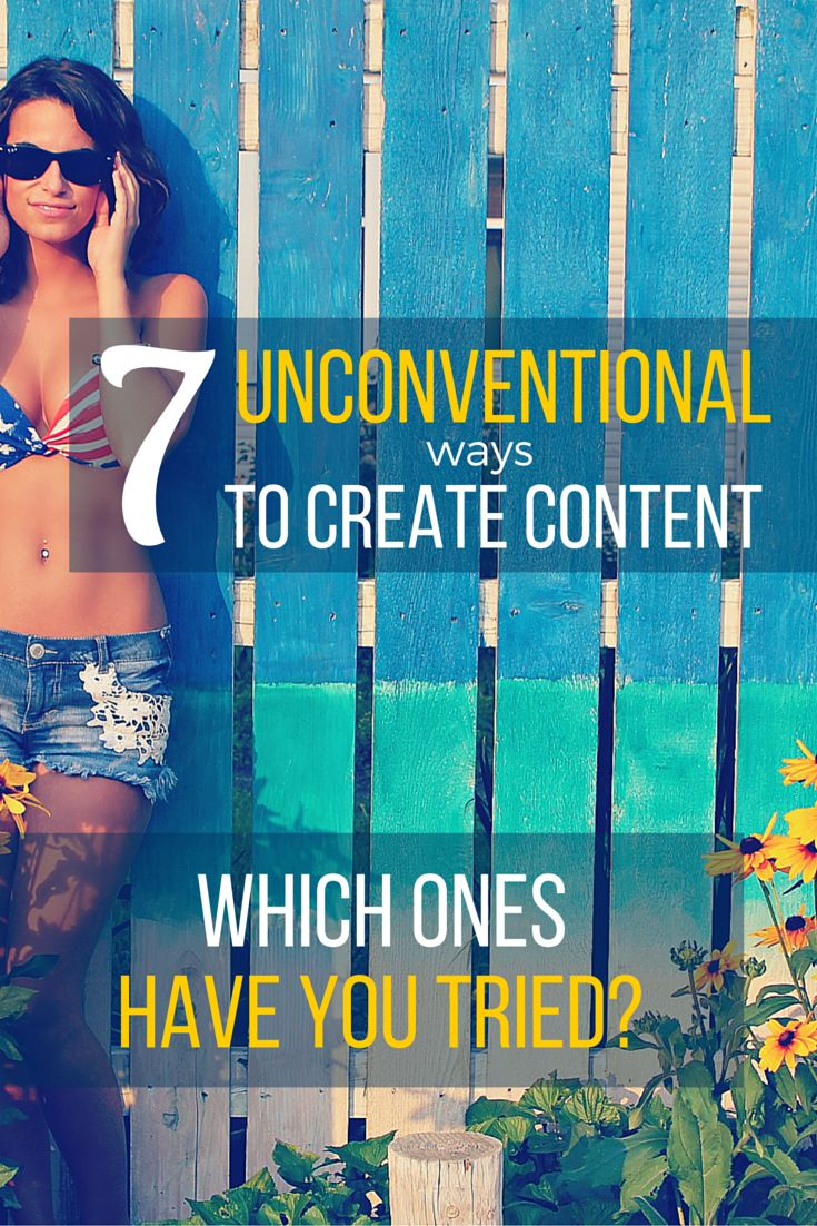 Here are some unique ways to create content for your blog. How many have you done before?