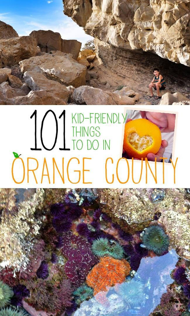 101 Things to do with Kids in Orange County!
