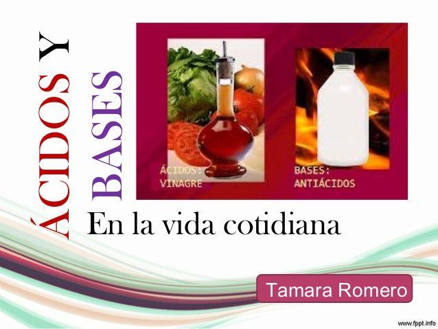 Acido base vida cotideana by tamaraestefania via slideshare