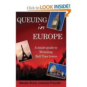Queuing in Europe : A Smart Guide To Bruce Springsteen Wrecking Ball Towns