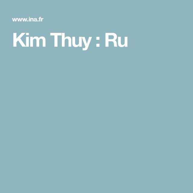 Kim Thuy : Ru