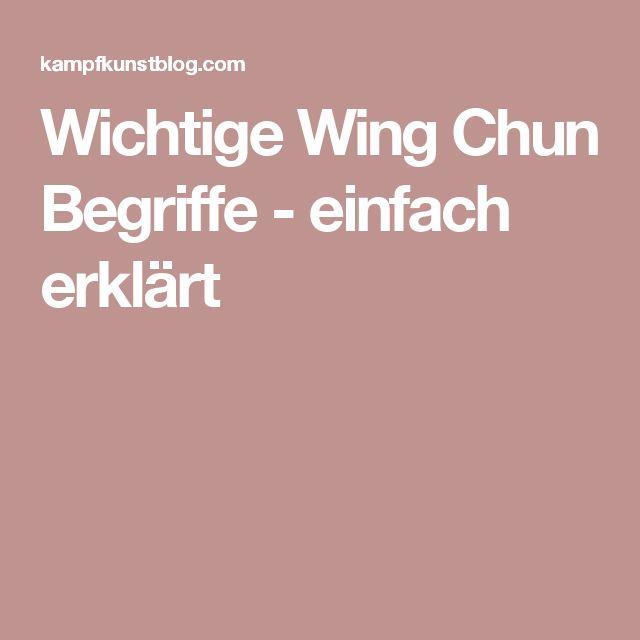 Wichtige Wing Chun Begriffe - einfach erklärt