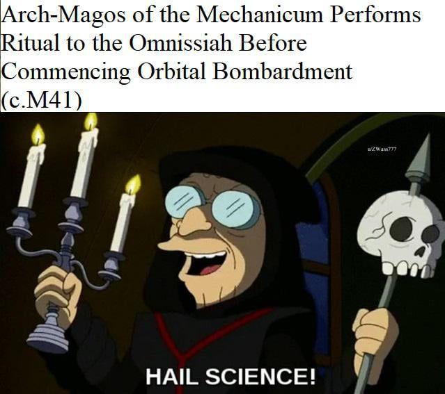 Have You Heard The Good News Of The Omnissiah Warhammer 40k Memes Dark Humour Memes Warhammer 40k