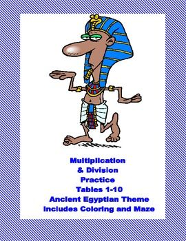 Ancient Egyptian Themed  Multiplication Tables 1-10 Worksheets This 40 page package  (20 student pages and an Answer Key) contains a series of  Ancient Egyptian themed math printable worksheets providing practice for the multiplication tables 1-10.  There are practice sheets and activities such as coloring and mazes included.  They can be put together to form a packet or used in a directed lesson with some of the worksheets providing reinforcement.