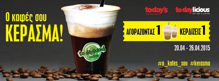 Στα today's delicious stores και todaylicious από τη Δευτέρα 20 έως και την Κυριακή 26 Απριλίου, αγοράζοντας τον καφέ σου ΚΕΡΔΙΖΕΙΣ άλλον ένα μέσω κουπονιού. ΤΟΣΟ ΑΠΛΑ!