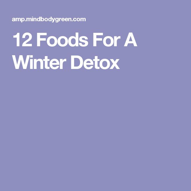 12 Foods For A Winter Detox