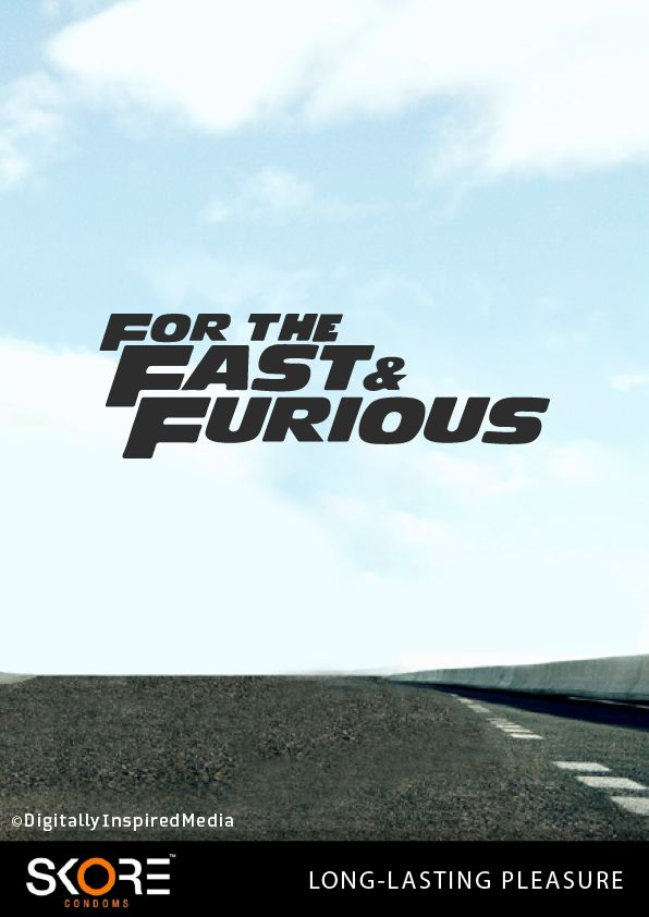 Play Safe this Valentine's Day #Skore #FastandFurious