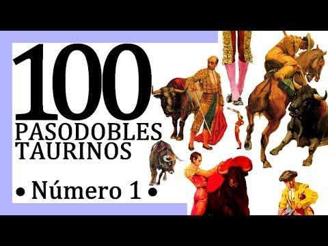 100 Pasodobles taurinos