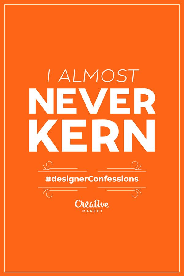 Designer-Confessions-typography-posters (6)
