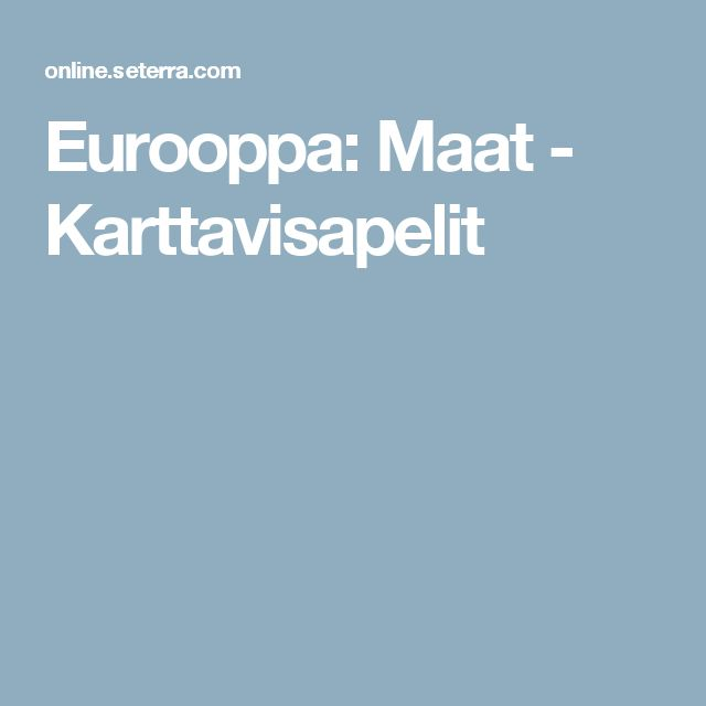 Eurooppa: Maat - Karttavisapelit