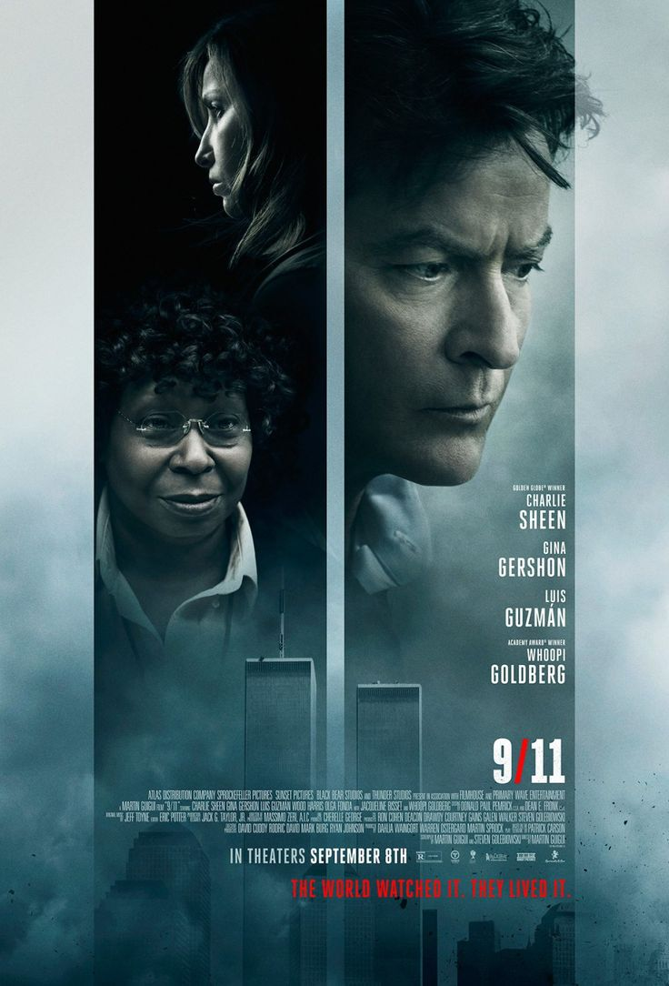 "Poster for ""9/11"" starring Charlie Sheen Gina Gershon Luis Guzman and Whoopi Goldberg"