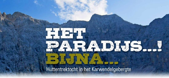 Het paradijs...! Bijna...  Huttentrektocht in het Karwendelgebergte`    Tientallen gemzen, watervallen die meters naar beneden storten over groen bemoste stenen en loodrechte bergwanden om je heen, de Karwendel in Oostenrijk staat bekend als een 'oorspronkelijk' en 'wild' berggebied. Een feest voor wandelaars. Wij maakten een pittige vijfdaagse huttentrektocht. En genieten was het!    Lees meer in SNP.NL magazine nummer 25