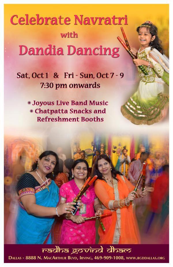 Celebrate Navratri with Dandia Dancing Schedule -Sat, 01 Oct 2016 - Sun, 09 Oct 2016  7:30 PM Venue -Radha Govind Dham 888 N. MacArthur Blvd Irving, TX   http://www.eknazar.com/Events/viewevent-id-114143/celebrate-navratri-with-dandia-dancing.htm