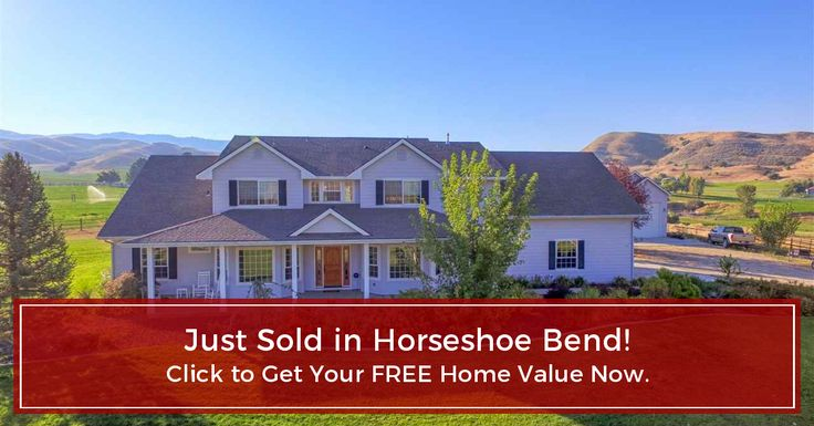 Get your new Horseshoe Bend home value now for FREE! Or get a list of similar Horseshoe Bend homes for sale now!