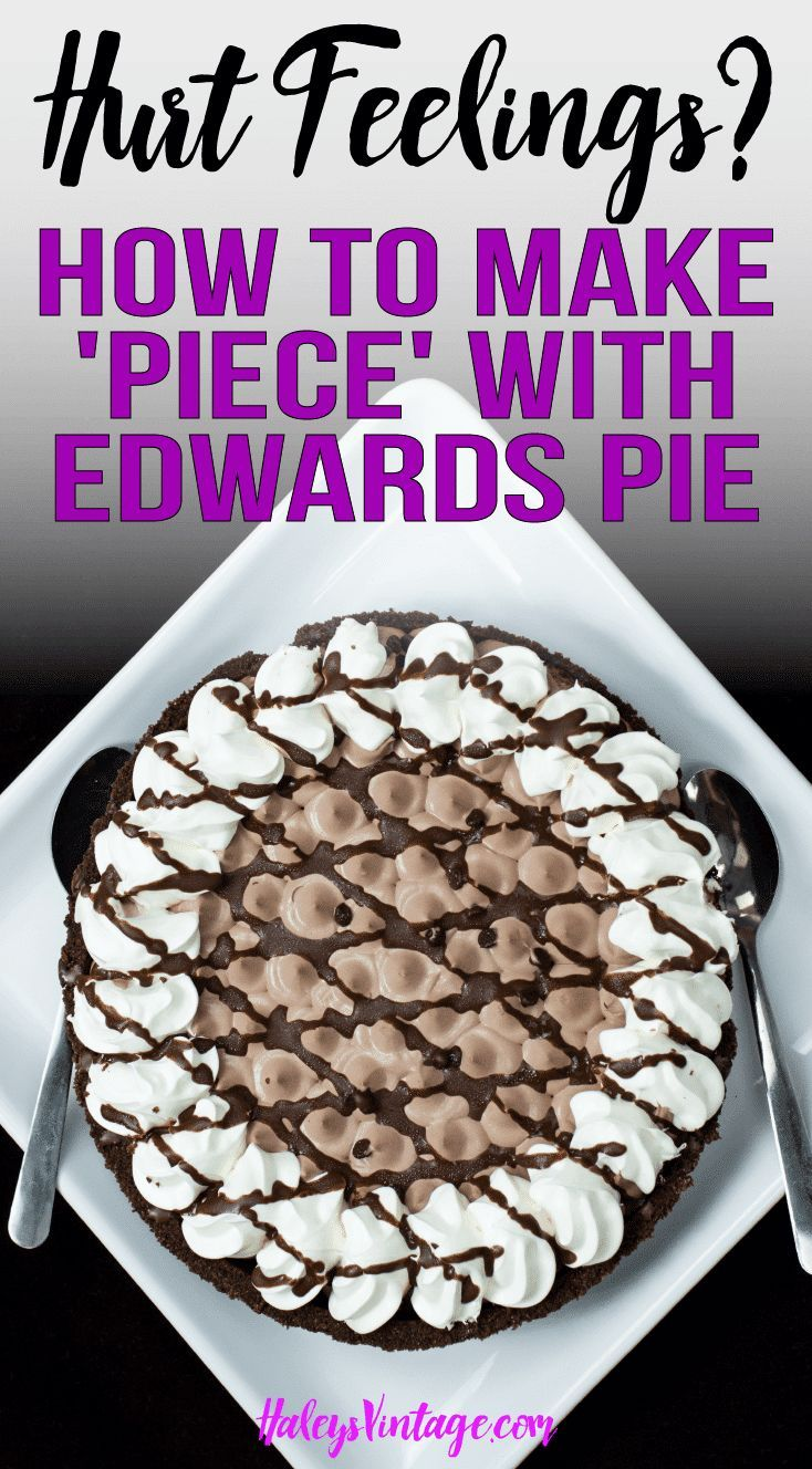 Hurt Feelings? You Need to Know How to Make 'Piece' with Edwards Pie Every family has their ups and downs! But how can you rise above those hurt feelings and find peace? Learn how I made 'Piece' with Edwards Pie. #Sponsored