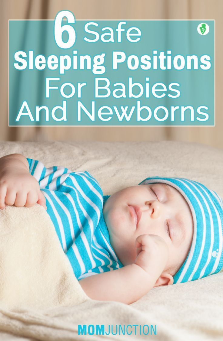 6 Safe Sleeping Positions For Babies And Newborns: Below are some of the positions that your baby will sleep in, also explaining a side to his or her personality.