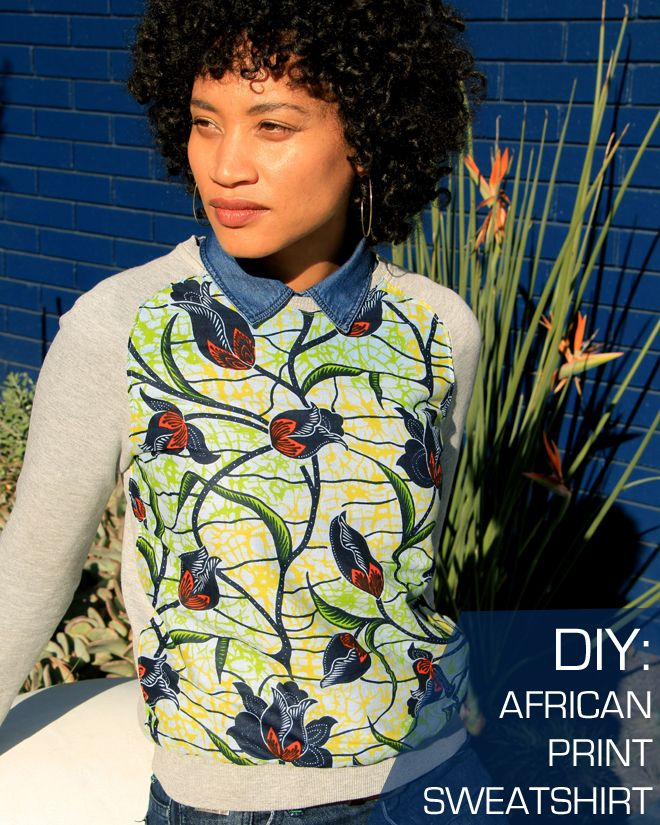 The Felted Fox: AFRICAN PRINT SWEATSHIRT DIY