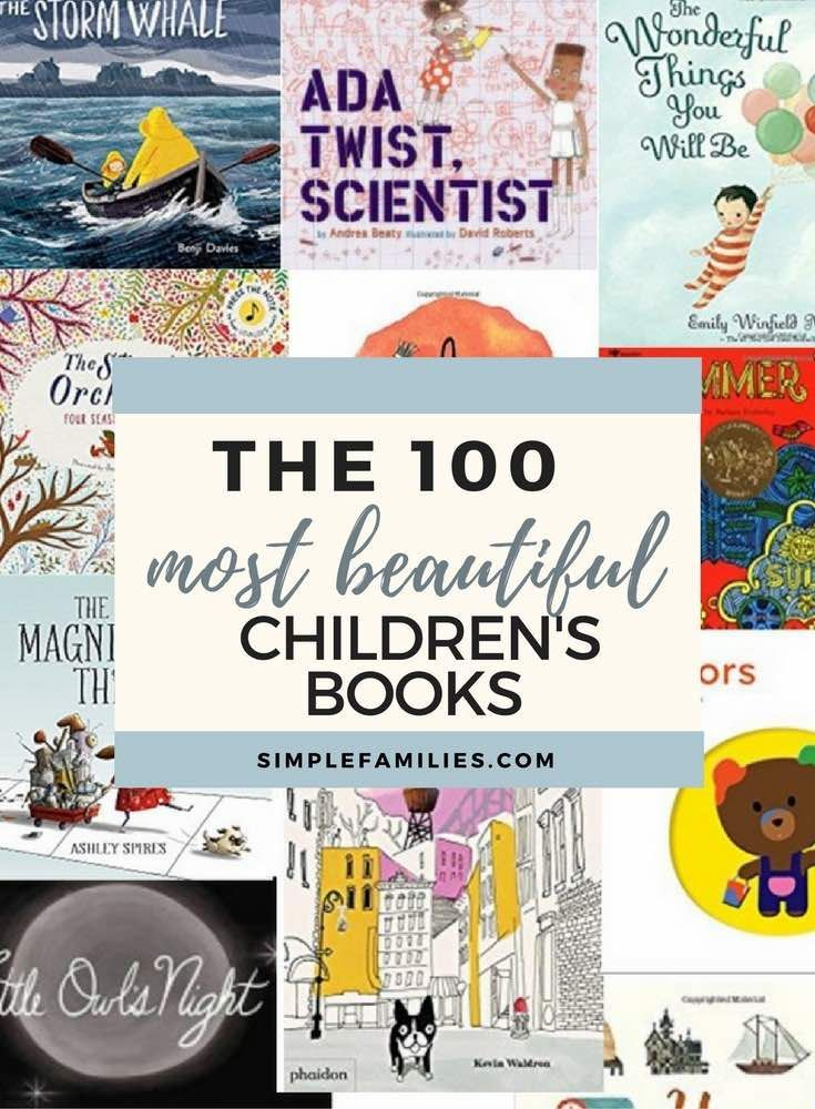 The 100 Most Beautiful Books for Kids. The stories. The illustrations. ALL the feelings.