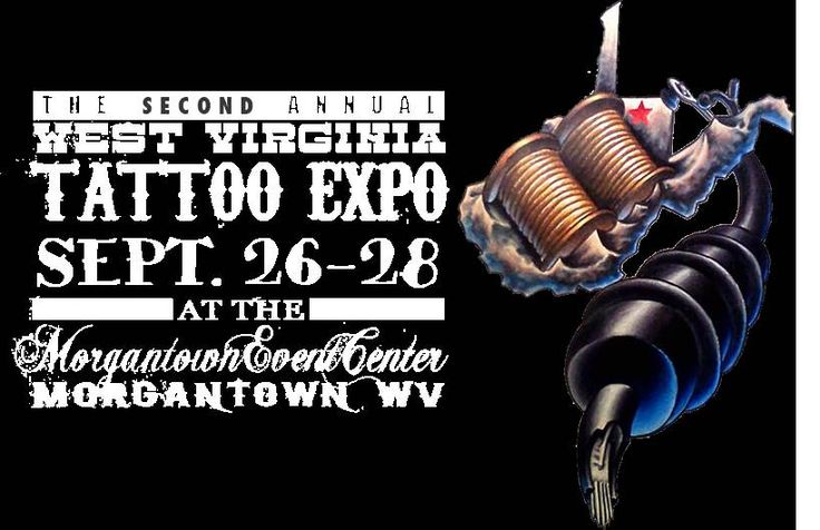 2nd Annual West Virginia Tattoo Expo | Tattoo Filter
