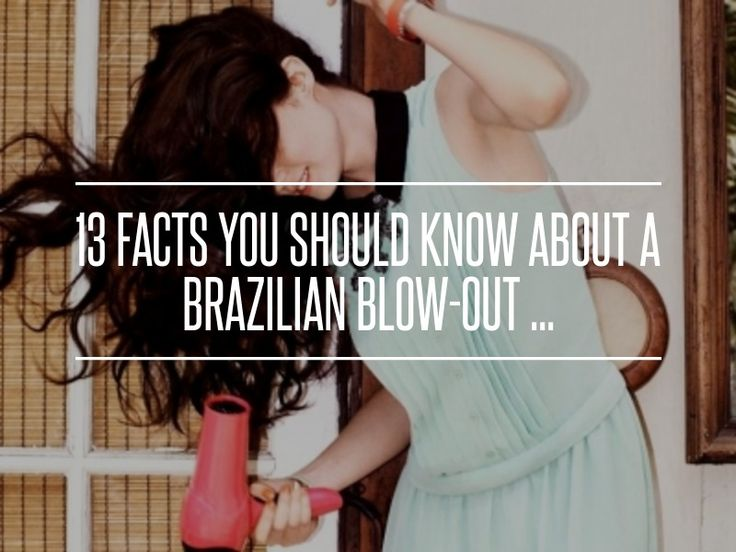13 #Facts You Should Know #about a Brazilian #Blow-out ... → Hair #Straight