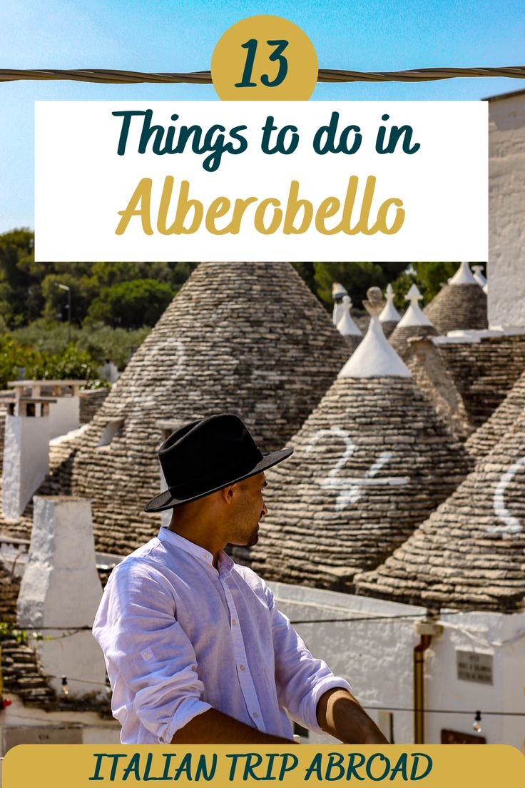 13 things to do in Alberobello Puglia