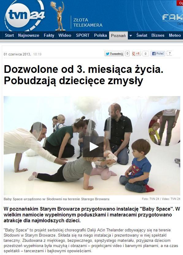 """2013.05.01 tvn24.pl: """"Dozwolone od 3. miesiąca życia. Pobudzają dziecięce zmysły"""" http://www.tvn24.pl/wiadomosci-poznan,43/dozwolone-od-3-miesiaca-zycia-pobudzaja-dzieciece-zmysly,329849.html"""