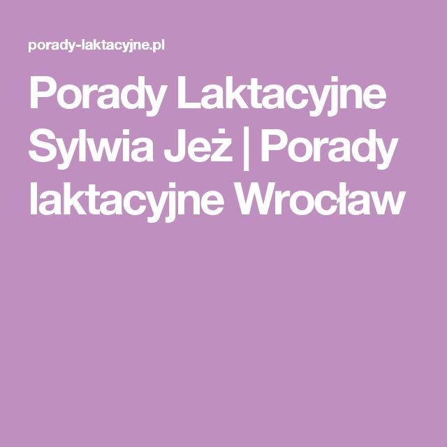 Porady Laktacyjne Sylwia Jeż | Porady laktacyjne Wrocław