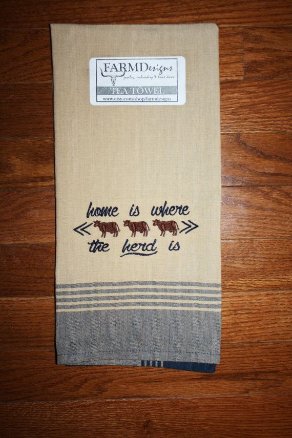 home is where the herd is ~  cattle tea towel~ ranch farm house towel show cattle decor ~ show cattle ~ 4H ~ FFA ~ cow decor