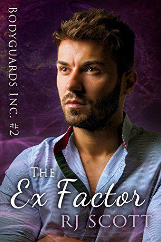 The Ex Factor (Bodyguards Inc. Book 2) by RJ Scott https://www.amazon.com/dp/B00LCA8612/ref=cm_sw_r_pi_dp_U_x_Eu2wAbSF1GCMS
