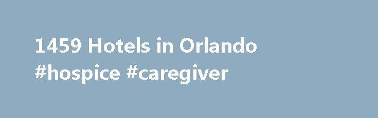1459 Hotels in Orlando #hospice #caregiver http://hotel.remmont.com/1459-hotels-in-orlando-hospice-caregiver/  #hotels in orlando florida # Hotels in Orlando Das richtige Hotel in Orlando finden und buchen Hotels Orlando Mitte Warum machen Sie nicht Urlaub in Florida? Besuchen Sie die Touristenhauptstadt der USA und buchen Sie gleich Ihren Flug nach Orlando. Wenn Sie frühzeitig buchen, finden Sie sicher auch noch ein günstiges Hotel in Orlando. Anreise […]