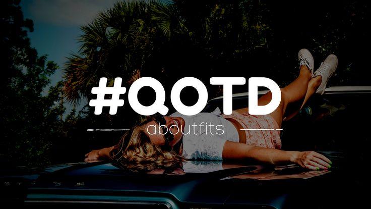 Tu dosis diaria de inspiración para comenzar el día - aboutfits #qotd #quoteoftheday #girlpower #frases