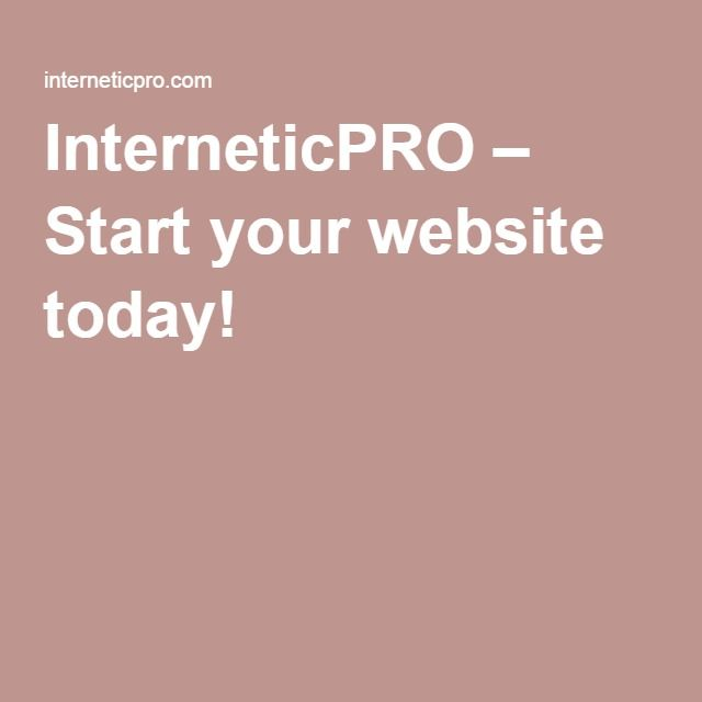 InterneticPRO – Start your website today!