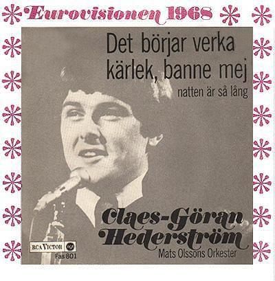 1968:sweden:claes-göran hederström:det börjar verka kärlek, banne mej:5th:15 points