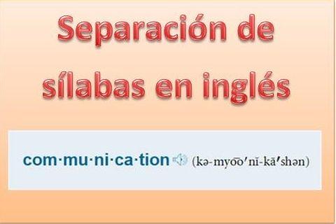 Veamos la diferencia que existe entre la separación de palabras en sílabas en español y en inglés. ¡Tema importante! :-)