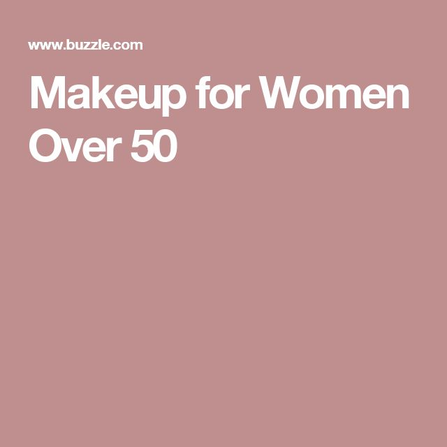 Makeup for Women Over 50