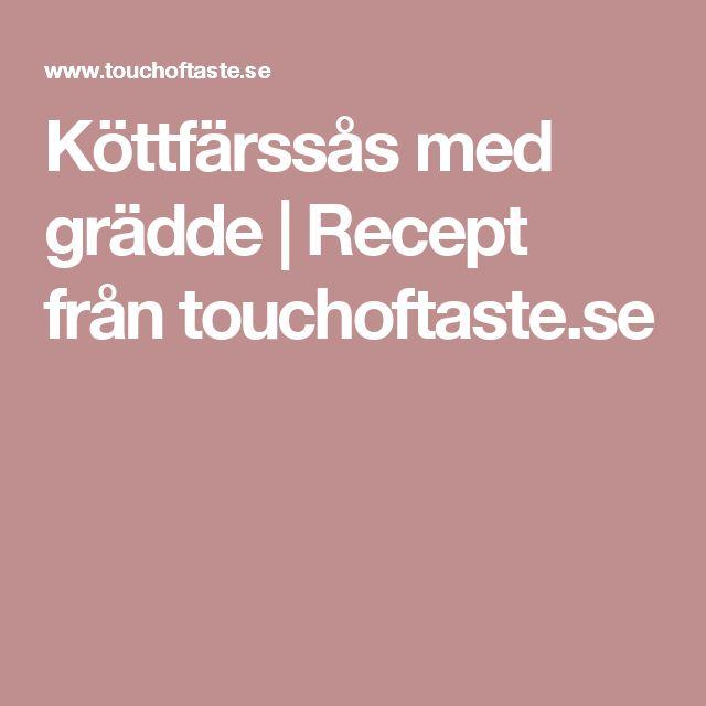 Köttfärssås med grädde | Recept från touchoftaste.se