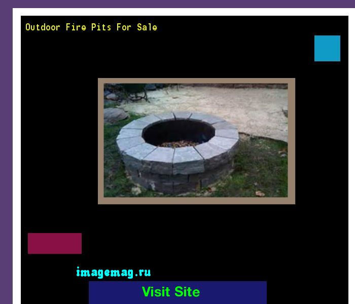 Outdoor Fire Pits For Sale 211013 - The Best Image Search