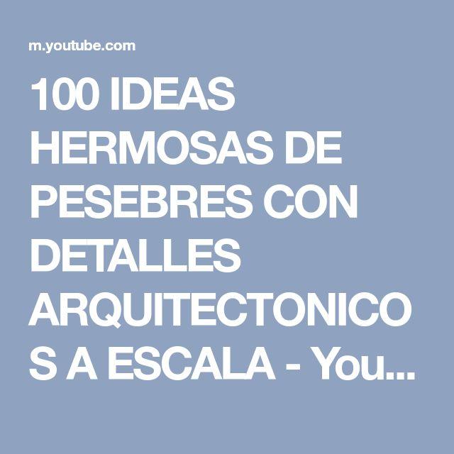 100 IDEAS HERMOSAS DE PESEBRES CON DETALLES ARQUITECTONICOS A ESCALA - YouTube
